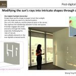 PostDigital Sunlight: Participatory Space Crossing Virtual and Physical, Artificial and Natural