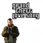 Grand Theft Love Song